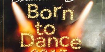 Born to Dance 2017